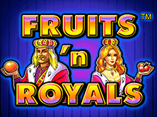 Автомат Fruits and Royals в казино